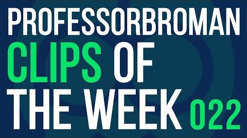 Broman's Clips Of The Week! 022